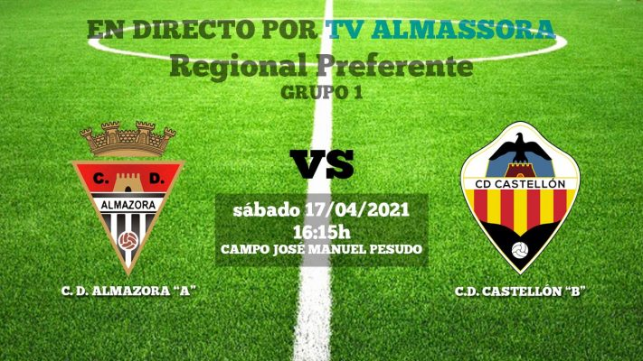 CD-AMAZORA-CD-CASTELLON-17-4-2021-TV-ALMASSORA